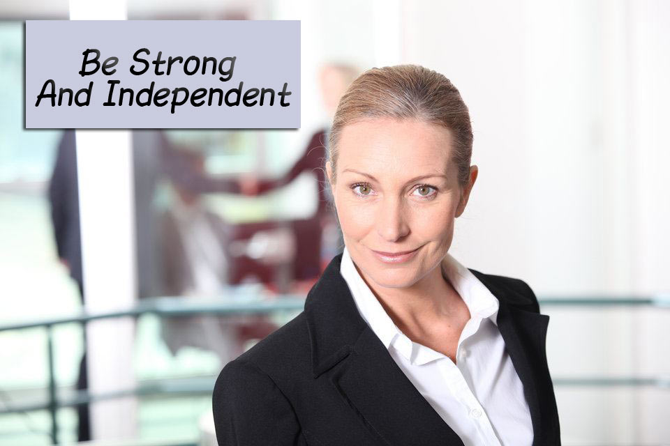 Be-Strong-And-Independent